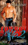 Cowboy Up 2 (Volume 2) - D'Ann Lindun, Melissa Keir, Leslie Garcia, Sara Walter Ellwood, Allison Merritt, Autumn Piper