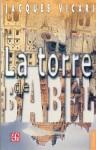 La Torre de Babel - Jacques Vicari, Fondo de Cultura Economica