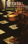 Errata: Revisões de uma vida - George Steiner