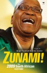 Zunami!: The 2009 South African Elections - John Daniel, Roger Southall