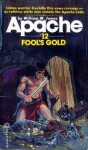 Fool's Gold - William M. James