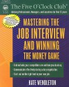 Mastering the Job Interview and Winning the Money Game - Kate Wendleton