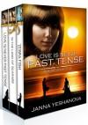 Love Is Never Past Tense... Box Set - Book 1-3 - Janna Yeshanova
