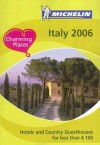 Michelin 2006 Italy Hotels And Country Guesthouses for Less than E 100 (Michelin Hotels and Guesthouses in Italy) (Italian Edition) - Michelin Travel Publications