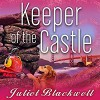 Keeper of the Castle: Haunted Home Renovation, Book 5 - Xe Sands, Juliet Blackwell