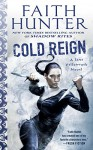 Cold Reign (Jane Yellowrock) - Faith Hunter