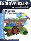 Bibleventure Centers: Creation--God's Awesome Power - Debbie Gowensmith