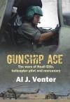 Gunship Ace: The Wars of Neall Ellis, Helicopter Pilot and Mercenary - Al J. Venter