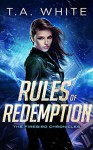 Rules of Redemeption - T.A. White