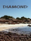 DIAMOND - Taylor James