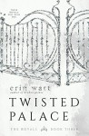 Twisted Palace: A Novel (The Royals) - Erin Watt