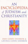 An Encyclopedia Of Judaism And Christianity - Dan Cohn-Sherbok