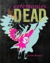 Ceremonies for the Dead - Giles Benaway, Daniel Heath Justice