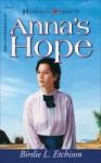 Anna's Hope (Oregon Series #4) - Birdie L. Etchison