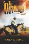 The Outrider - Owen G. Irons