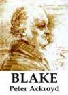 Blake - Peter Ackroyd