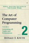 The Art of Computer Programming, Volume 4, Fascicle 2: Generating All Tuples and Permutations - Donald Ervin Knuth