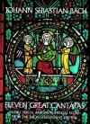 Eleven Great Cantatas - Johann Sebastian Bach