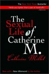 The Sexual Life of Catherine M. - Catherine Millet