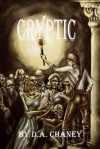 Cryptic - D.A. Chaney