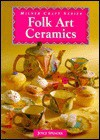 Folk Art Ceramics - Joyce Spencer