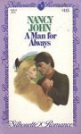 A Man for Always - Nancy John