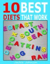 10 Best Diets That Work: Fast And Effective Weight Loss Programs - Jackie Johnson