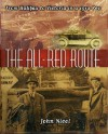 The All Red Route: From Halifax To Victoria In A 1912 Reo - John Nicol
