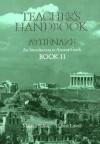 Teacher's Handbook: Athenaze: An Introduction to Ancient Greek: Book II - Maurice Balme, Gilbert Lawall