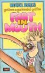 Foot In Mouth - Nigel Rees