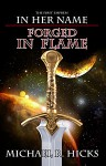 Forged in Flame - Michael R. Hicks