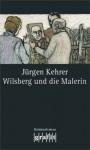 Wilsberg und die Malerin - Jürgen Kehrer