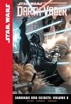 Shadows and Secrets: Volume 6 (Star Wars: Darth Vader Set 2) - Kieron Gillen, Salvador Larroca, Edgar Delgado