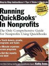 Running QuickBooks in Nonprofits: The Only Comprehensive Guide for Nonprofits Using QuickBooks Paperback - December 1, 2005 - Kathy Ivens
