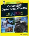 Canon EOS Digital Rebel XTi/400D For Dummies - Julie Adair King