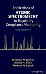 Applications of Atomic Spectrometry to Regulatory Compliance Monitoring - Sidney A. Katz