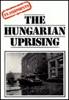 The Hungarian Uprising - Alan Blackwood