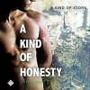 A Kind of Honesty: - Lane Hayes, Seth Clayton