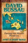 David Bussau: Facing the World Head-on - Janet Benge, Geoff Benge