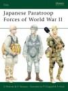 Japanese Paratroop Forces of World War II - Gordon L. Rottman