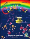 Focus On Elementary Chemistry Student Textbook - Rebecca W. Keller