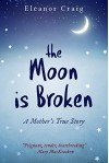 The Moon is Broken - Eleanor Craig