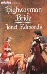 Highwayman Bride - Janet Edmonds