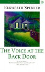 The Voice at the Back Door - Elizabeth Spencer