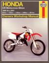 Honda CR Motocross Bikes (86-01)owners Workshop Manual: 82cc, 123cc, 124cc, 249cc, 491cc (Haynes Owners Workshop Manuals) - Alan Ahlstrand, John Harold Haynes, John Haynes