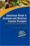 American Steak & Seafood And Mexican Cuisine Passport - Kim France, Robert La France