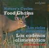 Food Chains/Las Cadenas Alimentarias - Dana Meachen Rau