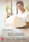 Des Lebens zweite Chance (Review Storys 2) - Lara Brukz, Nigel Spokes