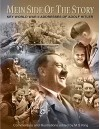 Mein Side of the Story: Key World War 2 Addresses of Adolf Hitler - M King, Adolf Hitler