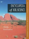 Encyclopedia of Soil Science (Encyclopedia of Earth Sciences Series) - Ward Chesworth